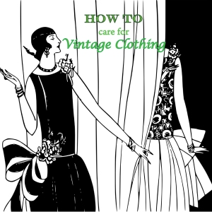 how to care for vintage clothing, www.erinsnotions.com